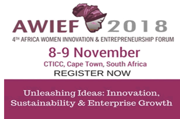 AWIEF 2018 : 4TH AFRICA WOMEN INNOVATION & ENTREPRENEURSHIP FORUM