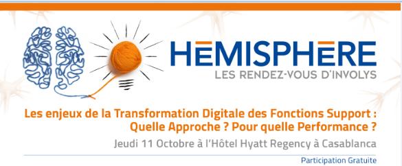 HÉMISPHÈRE: « Les Enjeux de la Transformation Digitale des Fonctions Support : Quelle Approche ? Pour quelle Performance ? »